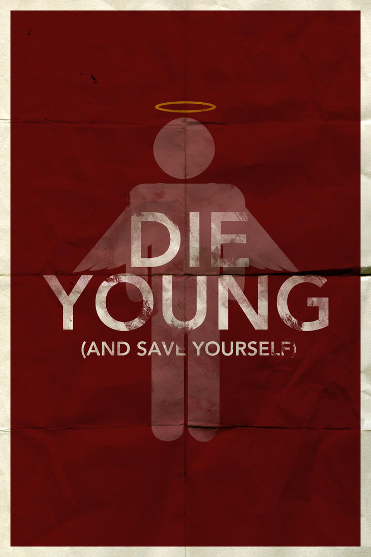 Die Young by DrewDahlman