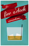 It's five o'clock somewhere...