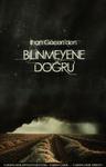 BILINMIYENE DOGRU | Wattpad Book Cover