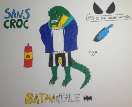Batmartale Sans Croc