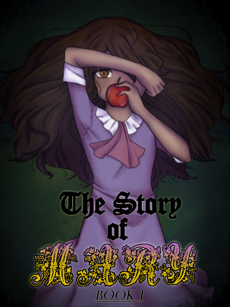 The Story of Mary Book 1 Cover by cutepanda88