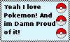 Proud Pokemon Lover by LittleRedRagDoll