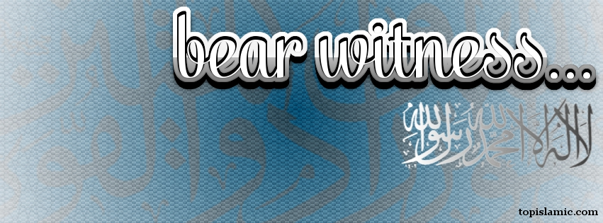 Bear witness Islamic Facebook Cover Photo