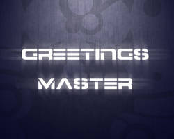Greetings Master by poehalcho