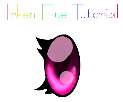 Irken Eye Tutorial -Video- by IrkenZar
