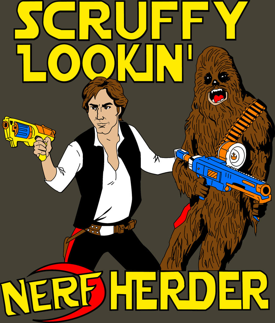 Scruffy Lookin Nerf Herder by Mbecks14