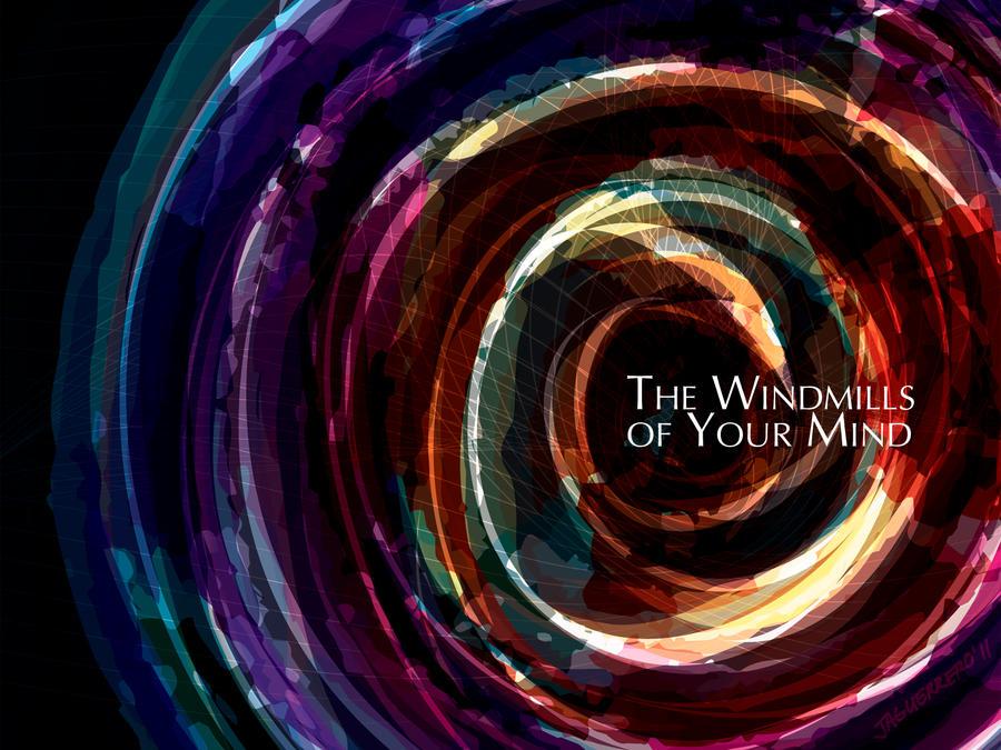 The windmills of your mind by jaguerrero on deviantart