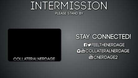 Collateral Nerdage Intermission