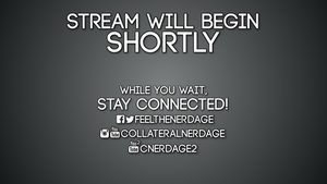 CollateralNerdage Stream Will Begin Shortly