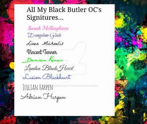 My BlackButler OCs Signitures by MySancuaryLittlePony