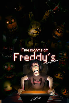 Five nights at Freddy's - Markiplier's Edition