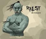 Raest: The Tyrant