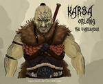 Karsa Orlong: The Warleader