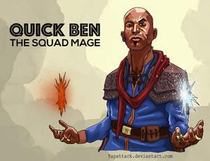 Quick Ben: The Squad Mage
