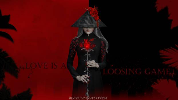 Love Is A Loosing Game