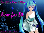 Tda Blue Rose Miku - DL -