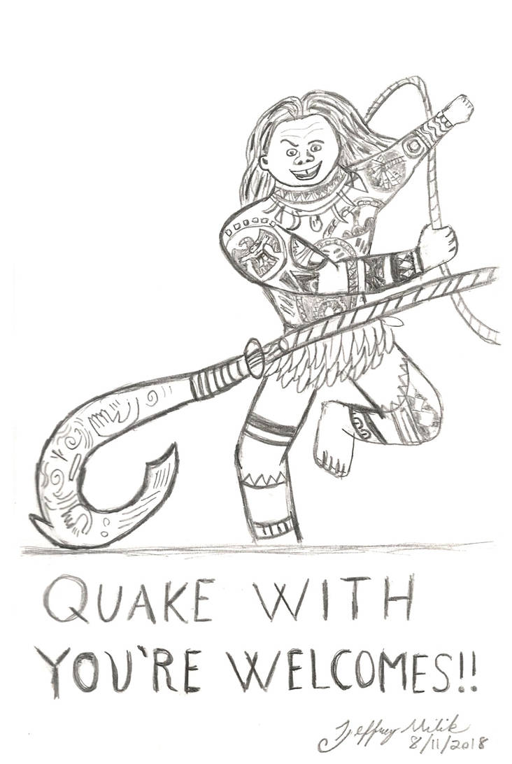 Quake With You're Welcomes by Jeffrey-Scott