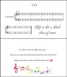 Life is like a Blank Sheet of Music...