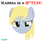Derpy knows what I mean...