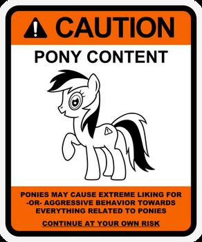 Pony warning label: Caution Pony Content