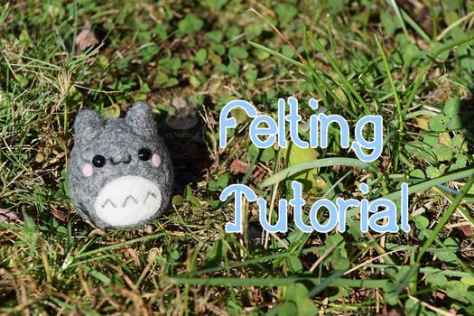 Totoro Inspired Felting Tutorial