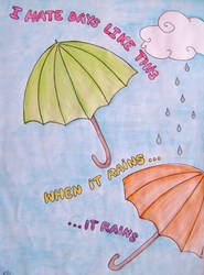 When it rains and rains