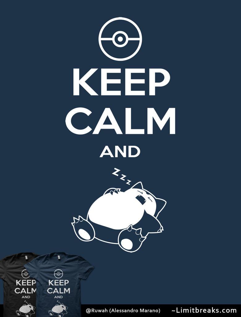 Keep Calm and... zZz [Pokemon] by Ruwah