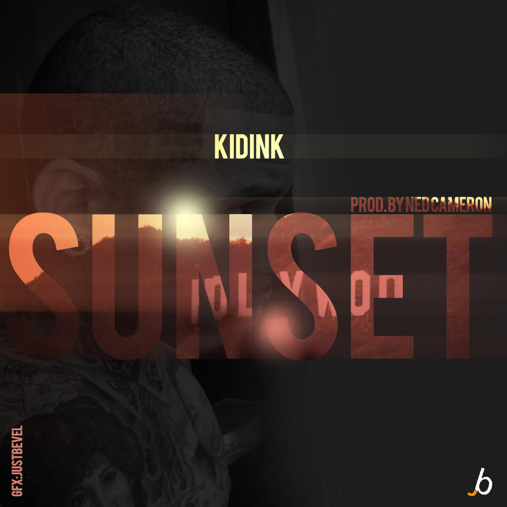 Kid Ink Sunset kid ink sunset by