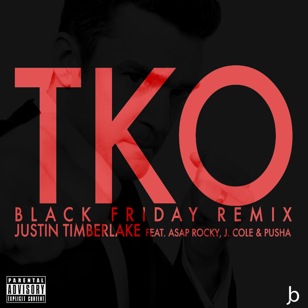 justin timberlake tko black friday remix by justbevel
