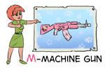Alphabet M-Machine Gun by TarXor