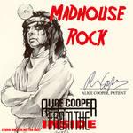 Alice Cooper - Madhouse Rock