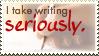 Stamp I take writing seriously