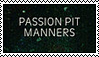 Passion Pit-Manners stamp by nolightss