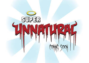 New series of Super Unnatural