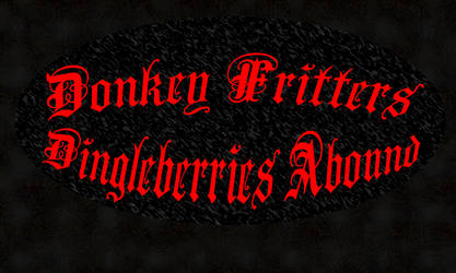 Donkey Fritters - Dingleberries Abound