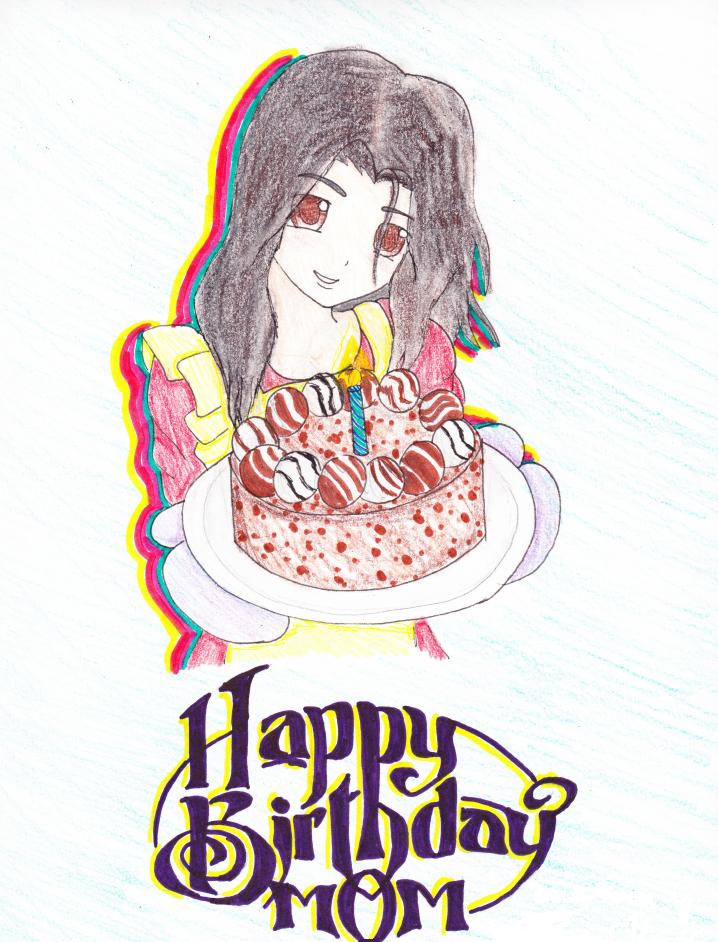 Birthday Card For My Mom By ToxieKat