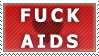 Fuck AIDS Stamp by TheSylverLining