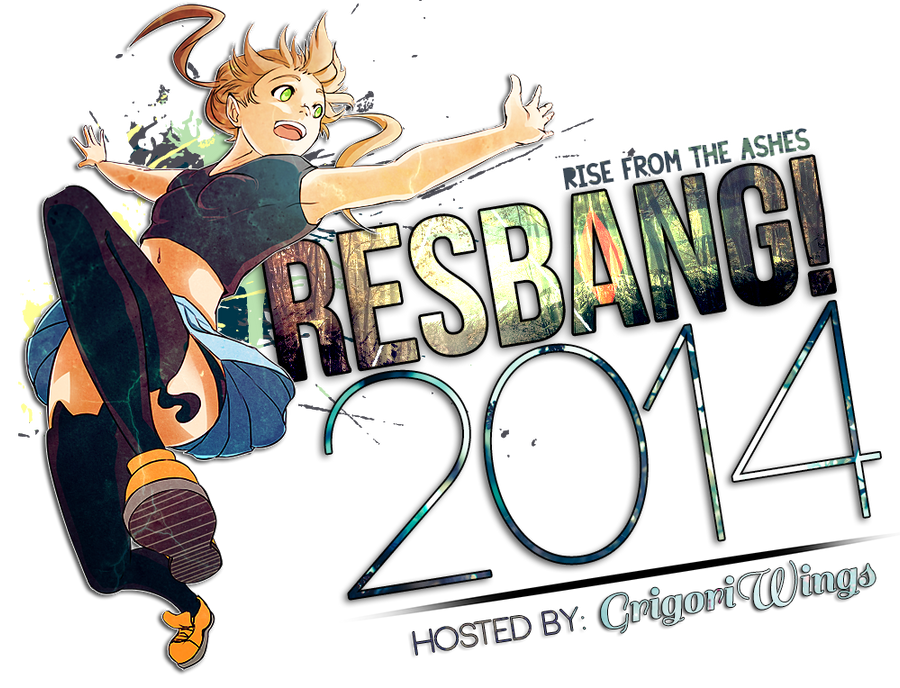 RESBANG 2014!!! by Pr0perty0fS0ul
