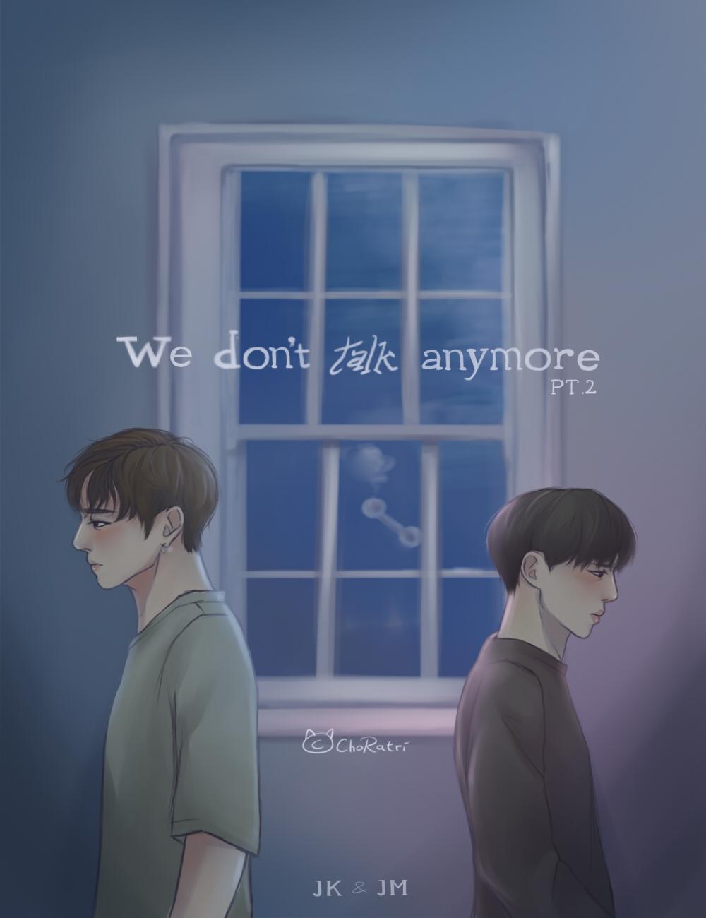 Jikook Kookmin We Don T Talk Anymore Pt 2 By Choratri On Deviantart