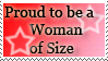 Proud 2b a woman of size stamp by deviantStamps