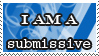 I am a submissiva stamp by deviantStamps