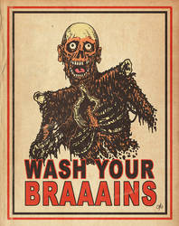 WASH YOUR BRAAINS!