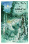 The Tale of Calaydse by Foggylights