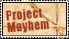 Project Mayhem by obsidianstamps