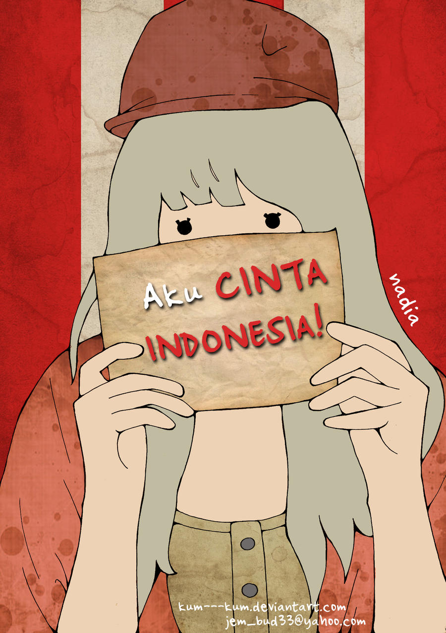 Aku Cinta Indonesia By Kum Kum On Deviantart