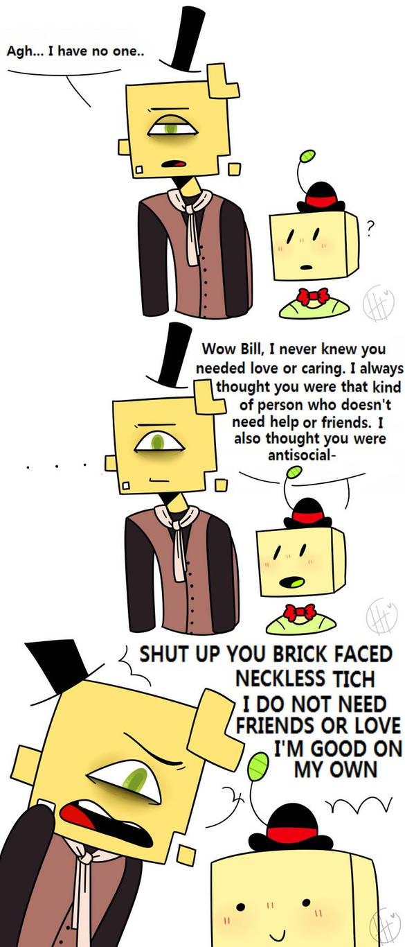 Bill is good on his own by MatthewGames