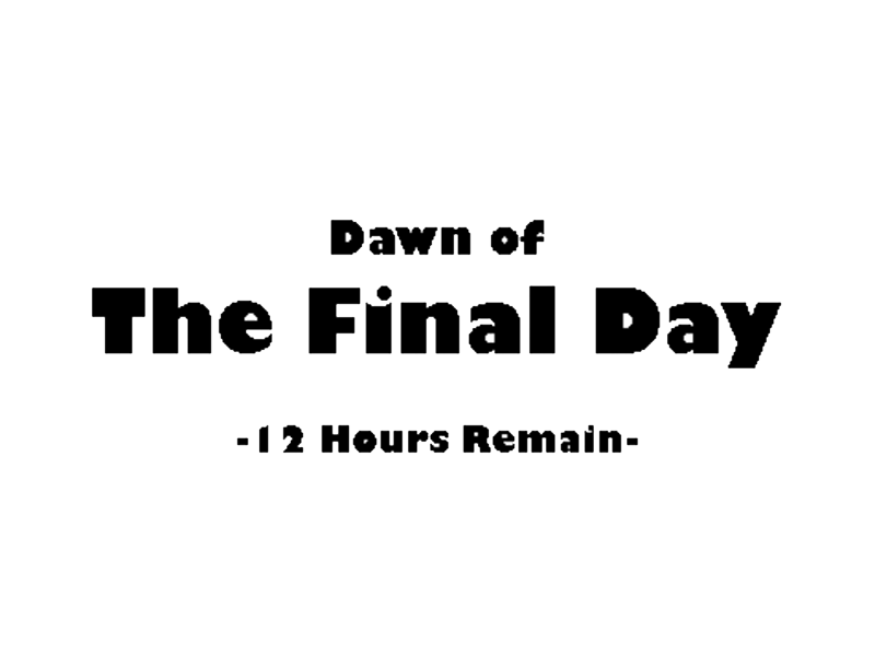 Microsoft Announcement Dawn_of_the_final_day___12_hours_remain_by_captainfranko-d5otcx8