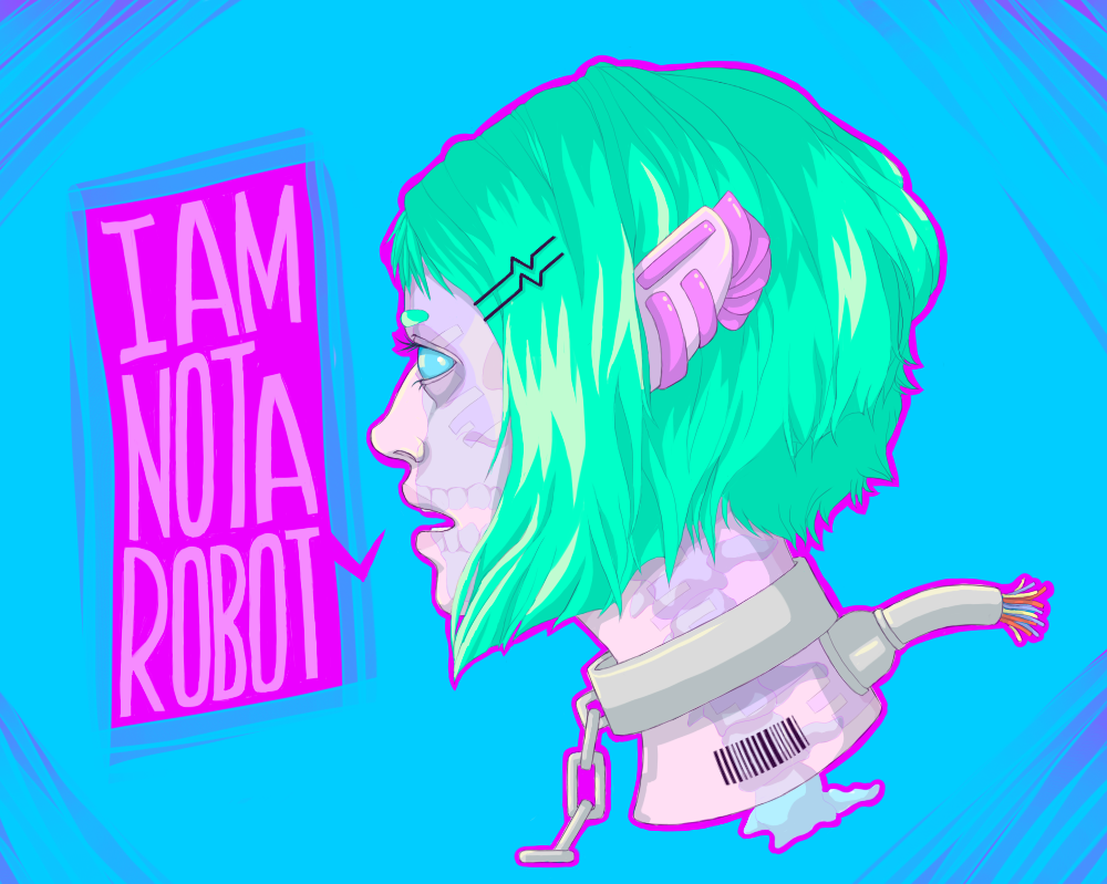 I AM NOT A ROBOT by RoughReaill
