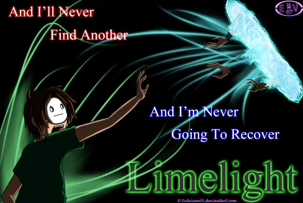 Limelight - Don't Go by EvilVixen05