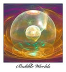 Bubble Worlds